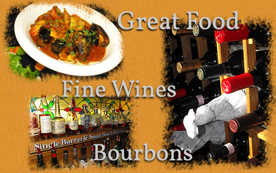 Great food, fine wines and bourbons